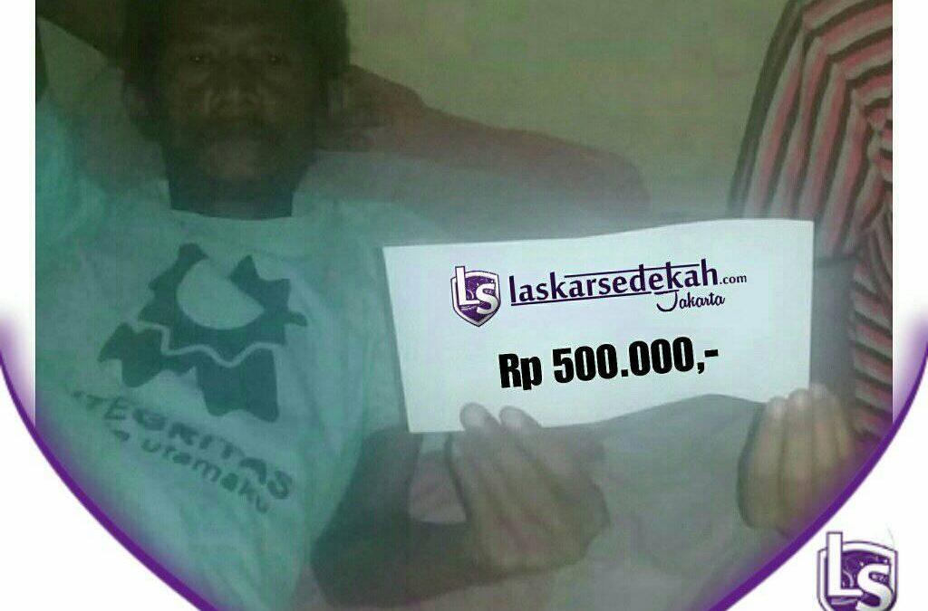 LS Jakarta : Eksekusi Sedekah – Santunan Orang Sakit untuk Pak Durahim (48th) sakit komplikasi