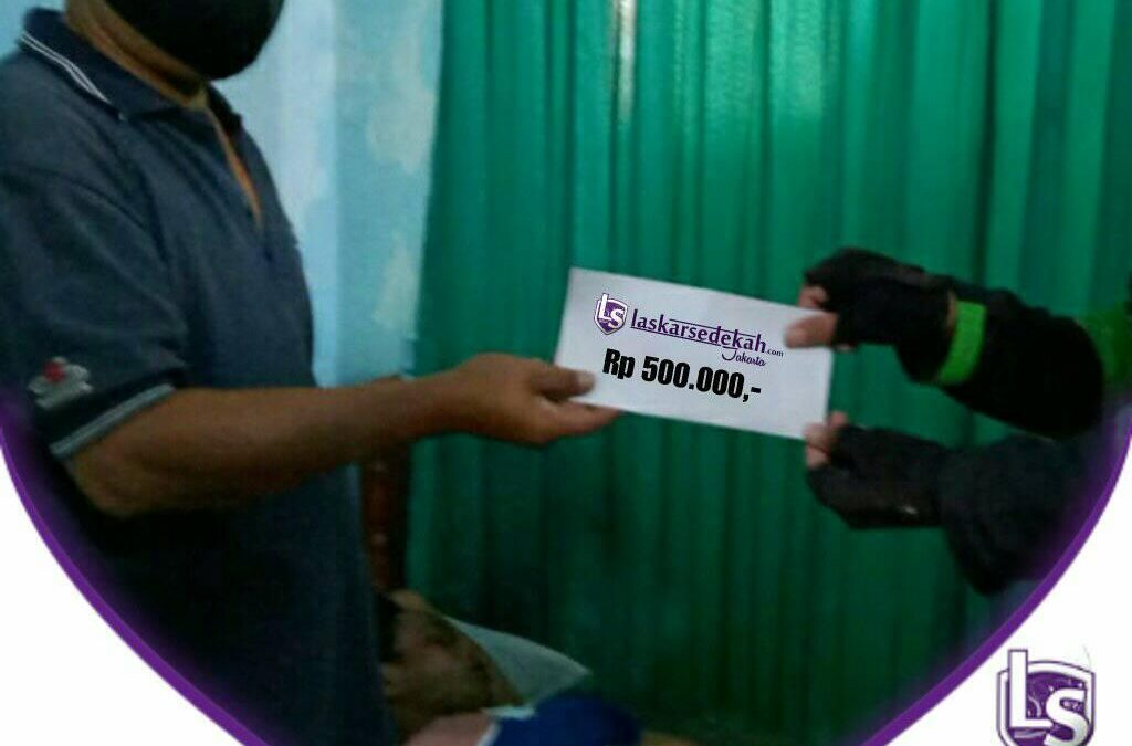 LS Jakarta : Ekseskusi Sedekah – Santunan kepada Pak Jamal (25th) warga Jl. Kapuk Raya, Penjaringan, Jakarta Utara | Rabu, 24 September 2020